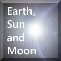 The Earth, the Sun and teh Moon